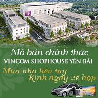Mở bán chính thức Vincom Shophouse Yên Bái từ ngày 15/7