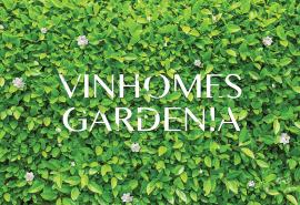 Vinhomes Gardenia Mỹ Đình