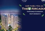 Sự kiện Ra mắt Chính thức tòa A3 The Arcadia - Vinhomes Gardenia